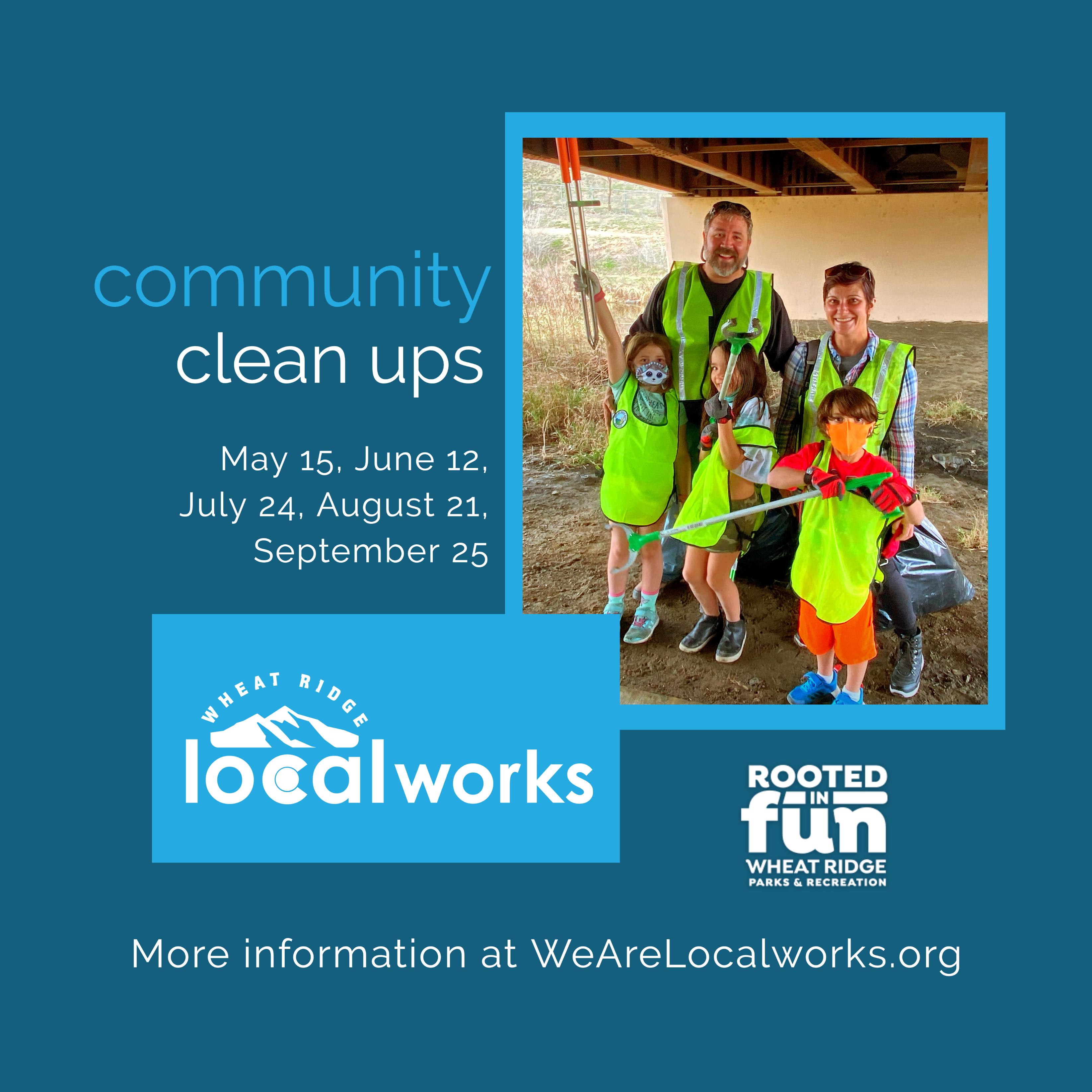 Wheat Ridge Localworks Community Clean Ups
